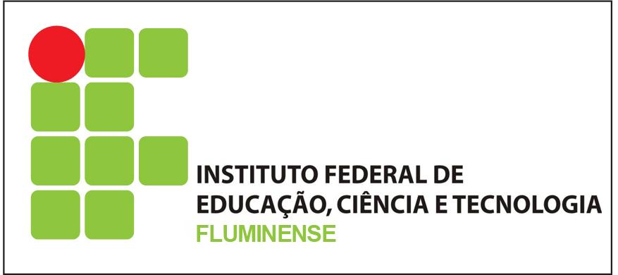 Instituto Federal de Educação, Ciência e Tecnologia Fluminense abre inscrições para vestibular