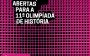 Abertas inscrições para Olimpíada de História do Brasil 2019