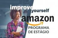 Amazon abre inscrições para programa de estágio no Brasil