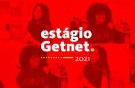Getnet abre inscrições para o seu programa de estágios